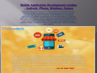 Mobile Application Development London – Android, iPhone, Windows, Games