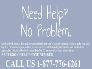 What nobody Tells You around 1-877-776-6261 Facebook Help Phone Number?