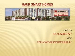 Gaur Smart Homes Offers Comfortable Flats