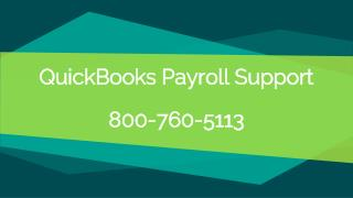 QuickBooks Payroll Technical Support 800-760-5113