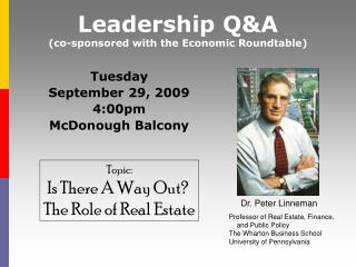 Leadership Q&A (co-sponsored with the Economic Roundtable)