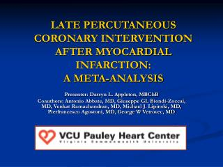 LATE PERCUTANEOUS CORONARY INTERVENTION AFTER MYOCARDIAL INFARCTION:  A META-ANALYSIS