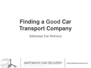 Finding a Good Car Transport Company