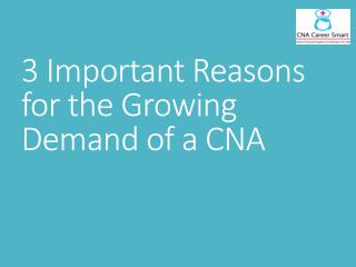 3 Important reasons for the growing Demand of a CNA