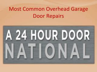 Most Common Overhead Garage Door Repairs