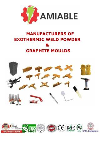 Amiable Exothermic Weld