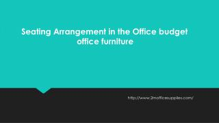 Seating Arrangement in the Office budget office furniture