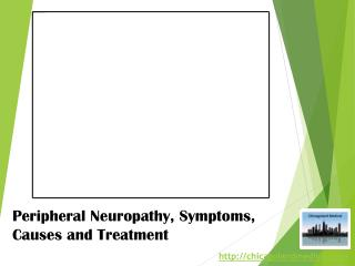 Peripheral Neuropathy, Symptoms, Causes and Treatment