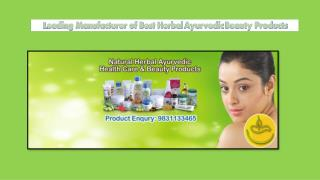 Leading Manufacturer of Best Herbal Ayurvedic Beauty Products