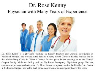 Dr. Rose Kenny An Physician with Many Years of Experience