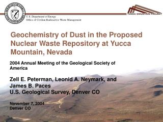 Geochemistry of Dust in the Proposed Nuclear Waste Repository at Yucca Mountain, Nevada