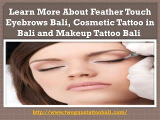 Feather Touch Eyebrows Bali