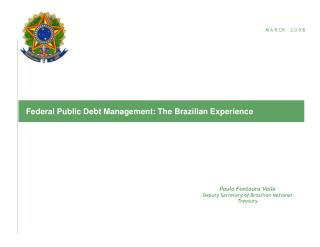 Federal Public Debt Management: The Brazilian Experience