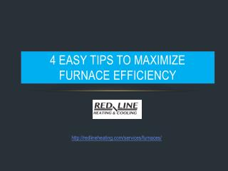 4 Easy Tips To Maximize Furnace Efficiency