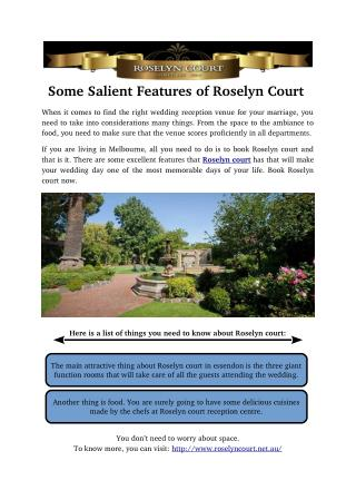 Some Salient Features of Roselyn court