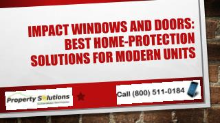 Impact Windows and Doors Best Home Protection Solutions for Modern Units