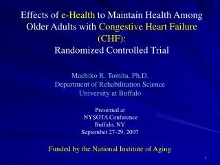 Effects of e-Health to Maintain Health Among Older Adults with Congestive Heart Failure CHF:  Randomized Controlled Tria