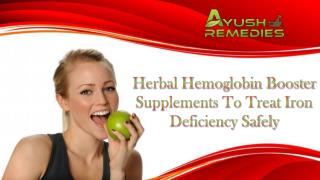 Herbal Hemoglobin Booster Supplements To Treat Iron Deficiency Safely