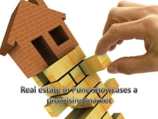 Real estate in Pune showcases a promising market