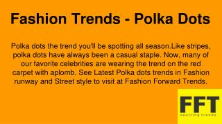 Fashion Trends - Polka Dots