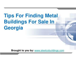 Tips For Finding Metal Buildings For Sale In Georgia