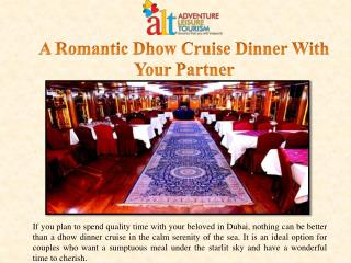 A Romantic Dhow Cruise Dinner With Your Partner
