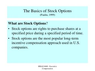 The Basics of Stock Options Paulin, 1999