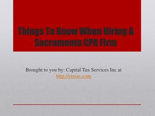 Things To Know When Hiring A Sacramento CPA Firm