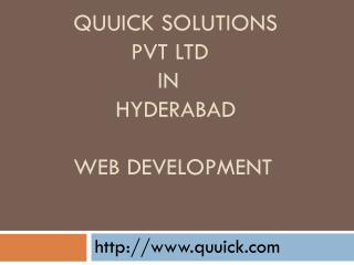 Best Mobile App & Web Development company in Hyderabad| Quuick