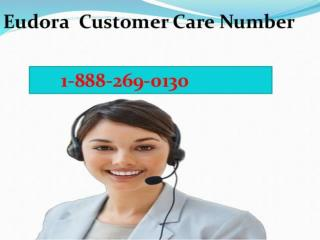 Eudora email Tech Support 1-888-269-0130 Phone Number