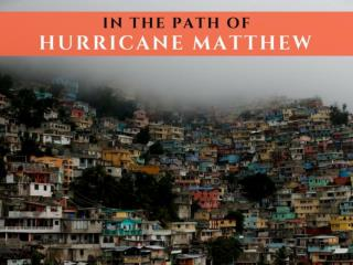 In the path of Hurricane Matthew