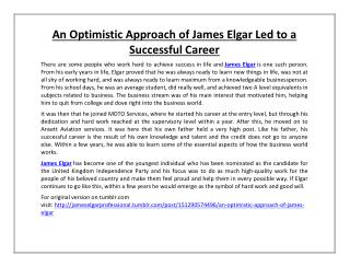 An Optimistic Approach of James Elgar Led to a Successful Career