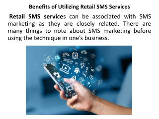 Benefits of Utilizing Retail SMS Services