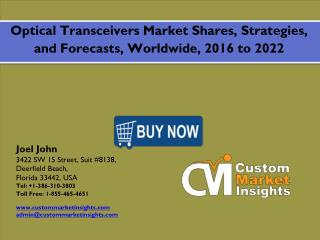 2016-2022 Optical Transceiver Market: Global Industry Demand, Consummation and Forecasts
