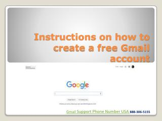 Just have to Call Gmail support phone number USA 888-306-5155 and get Support for gmail.