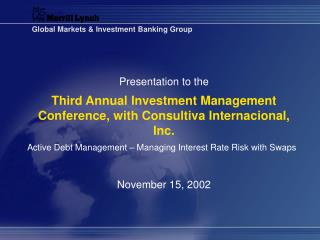 Third Annual Investment Management Conference, with Consultiva Internacional, Inc.