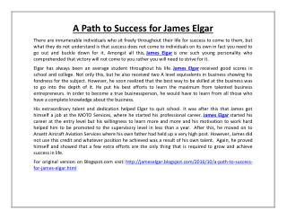A Path to Success for James Elgar