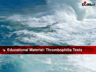 Educational Material: Thrombophilia Tests