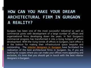 How Can You Make Your Dream Architectural Firm in Gurgaon A Reality?