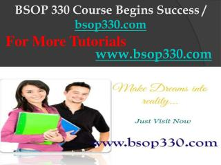 BSOP 330 Course Begins Success / bsop330dotcom