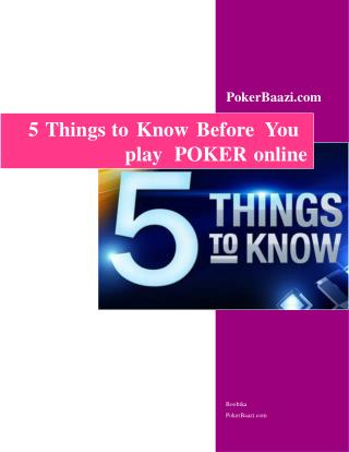 Five Things to Know Before You Play Poker Online
