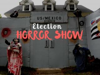 Election horror show