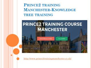 Prince2 training Manchester-Knowledge tree training