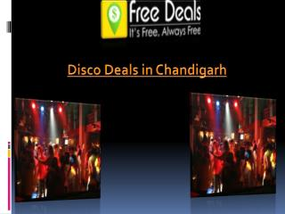 Disco Deals Chandigarh