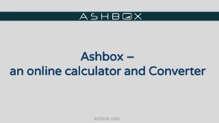Ashbox –  an online calculator and Converter