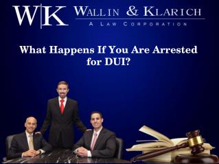 What Happens If You Are Arrested for DUI?