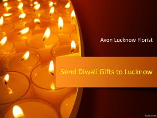 Send Diwali Gifts to Lucknow