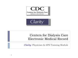 Centers for Dialysis Care Electronic Medical Record