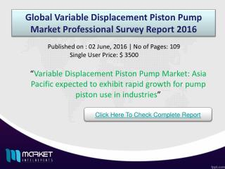 Global Variable Displacement Piston Pump Market Share & Size 2016