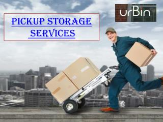 Pickup storage services